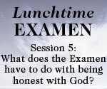 Lunchtime Examen Session 5 button