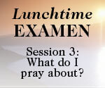Lunchtime Examen Session 3