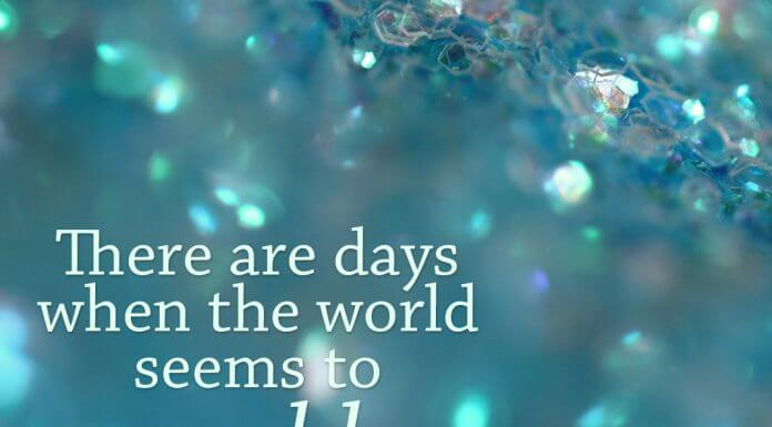 """""""There are days when the world seems to sparkle."""" quote by Shemaiah Gonzalez on background of shimmering blue - photo by Sharon McCutcheon on Unsplash"""
