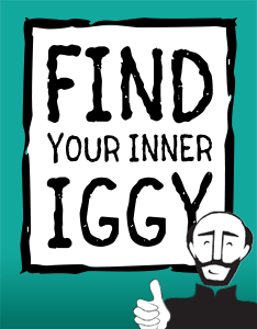 Find Your Inner Iggy