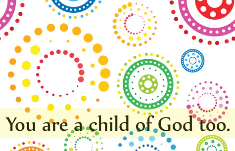 You are a child of God too - swirl design