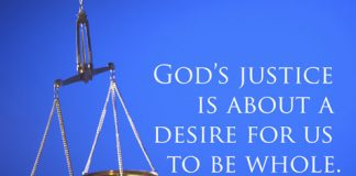God's justice is about a desire for us to be whole. - scales of justice