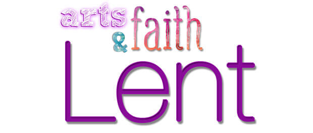Arts & Faith: Lent logo