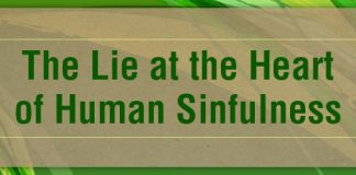 The Lie at the Heart of Human Sinfulness