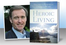 Heroic Living by Chris Lowney