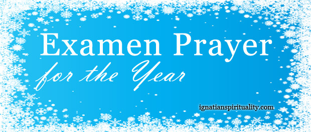 Examen Prayer for the Year
