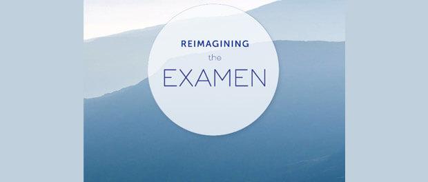 Reimagining the Examen app