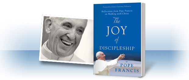 The Joy of Discipleship by Pope Francis