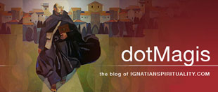 dotMagis, the blog of IgnatianSpirituality.com®