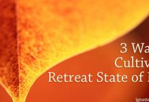 3 ways to cultivate a retreat state of mind - text on autumn leaves
