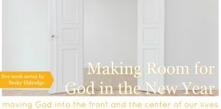 Making Room for God series by Becky Eldredge