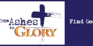 From Ashes to Glory - Find God