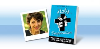 Holy Desperation by Heather King