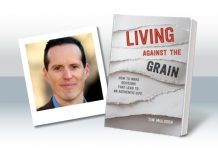 Living Against the Grain: How to Make Decisions That Lead to an Authentic Life by Tim Muldoon