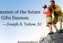 """The Examen of the future..."" quote by Joseph Tetlow, SJ - next to image of father and son with binoculars"