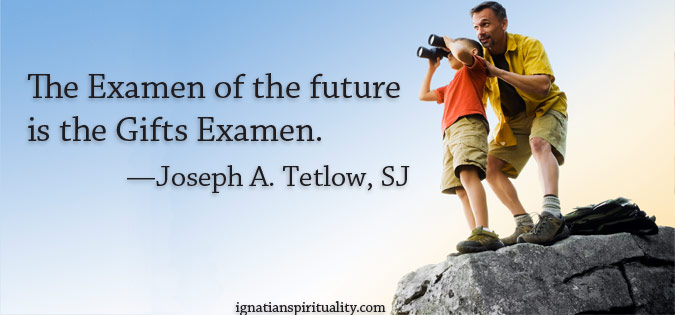 """""""The Examen of the future..."""" quote by Joseph Tetlow, SJ - next to image of father and son with binoculars"""