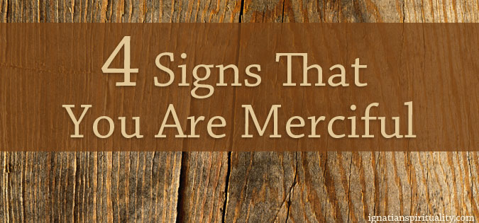 4 Signs That You Are Merciful - text on wood-tone background