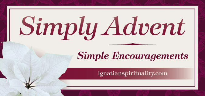 Simply advent simple encouragements ignatian spirituality for Simply singles