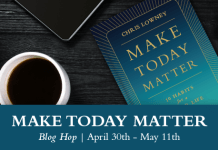 Make Today Matter Blog Hop