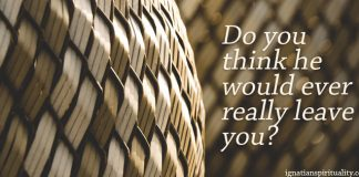 Do you think he would ever really leave you? - words on background basket weave