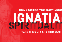 How Much Do You Know About Ignatian Spirituality? Quiz