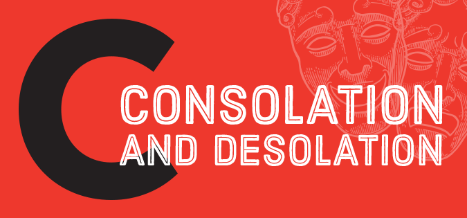 Consolation and Desolation - words illustrated by drama masks