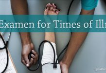 An Examen for Times of Illness - words over image of someone taking blood pressure of a patient