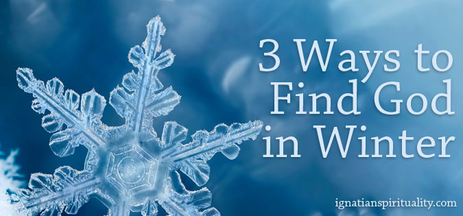 Three Ways to Find God in Winter