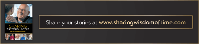 Share your stories at www.sharingwisdomoftime.com - text next to book cover of Sharing the Wisdom of Time