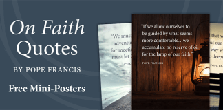 On Faith Quotes by Pope Francis Free Mini-Posters