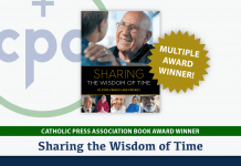 Sharing the Wisdom of Time wins six Catholic Press Association Book Awards