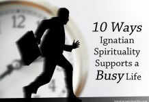 10 Ways Ignatian Spirituality Supports a Busy Life - text next to image of person running in front of a clock
