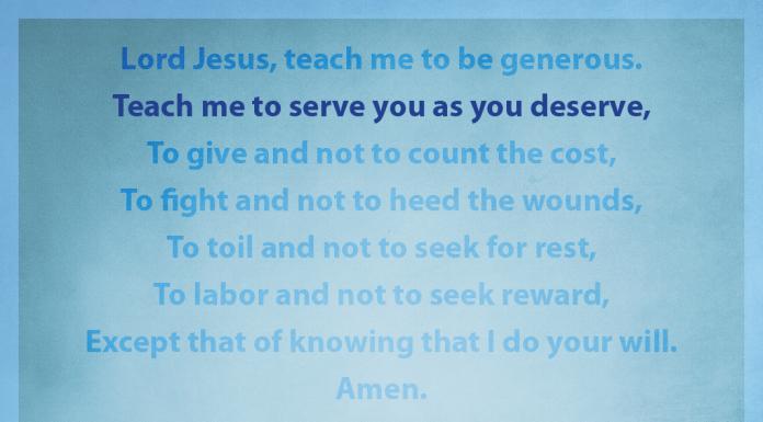 "Prayer for Generosity - ""Teach me to serve you as you deserve"" line highlighted"