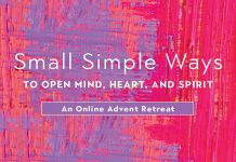 Small Simple Ways to Open Mind, Heart, and Spirit: An Online Advent Retreat - text over pink and purple background