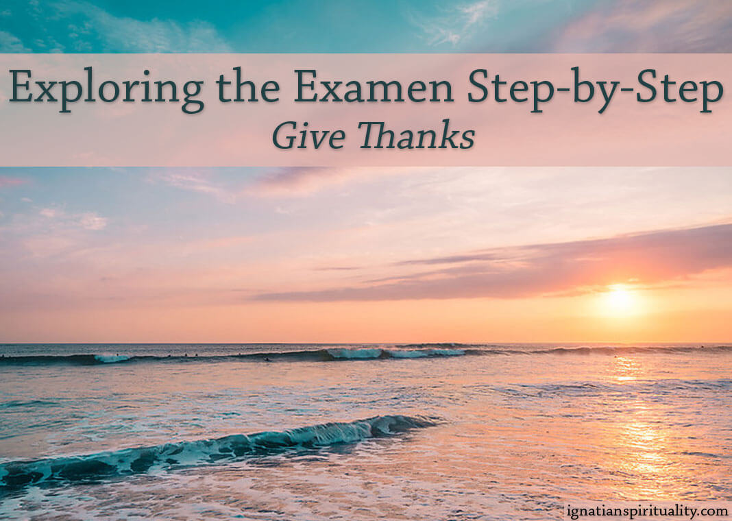 sunrise over water - text: Exploring the Examen Step-by-Step: Give Thanks