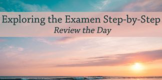 sunrise over water - text: Exploring the Examen Step-by-Step: Review the Day