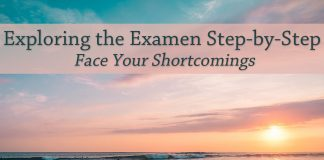 sunrise over water - text: Exploring the Examen Step-by-Step: Face Your Shortcomings