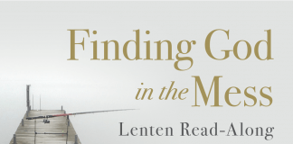 Finding God in the Mess Lenten Read-Along
