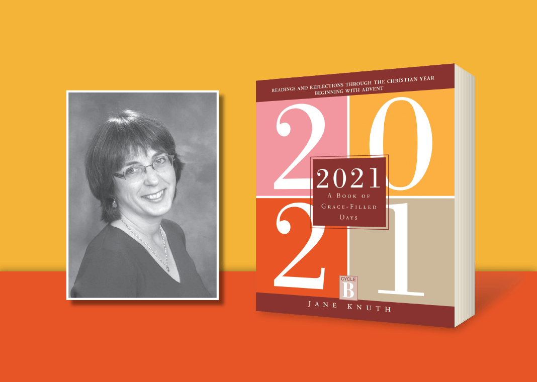 2021: A Book of Grace-Filled Days by Jane Knuth - book cover and author photo