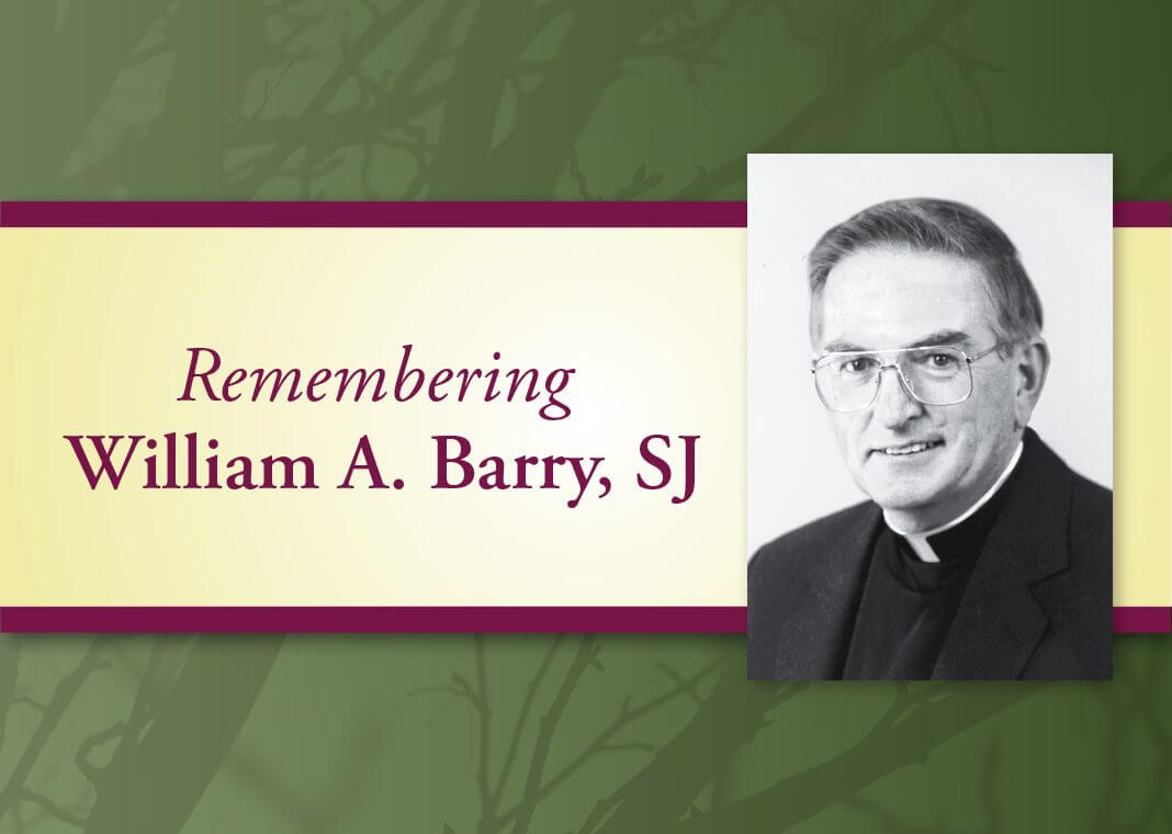 Remembering William A. Barry, SJ