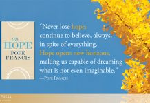 """Never lose hope; continue to believe, always, in spite of everything. Hope opens new horizons, making us capable of dreaming what is not even imaginable."" - quote by Pope Francis next to book cover On Hope and tree background"